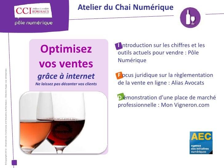 Atelier du Chai Numérique                                                                                                 ...