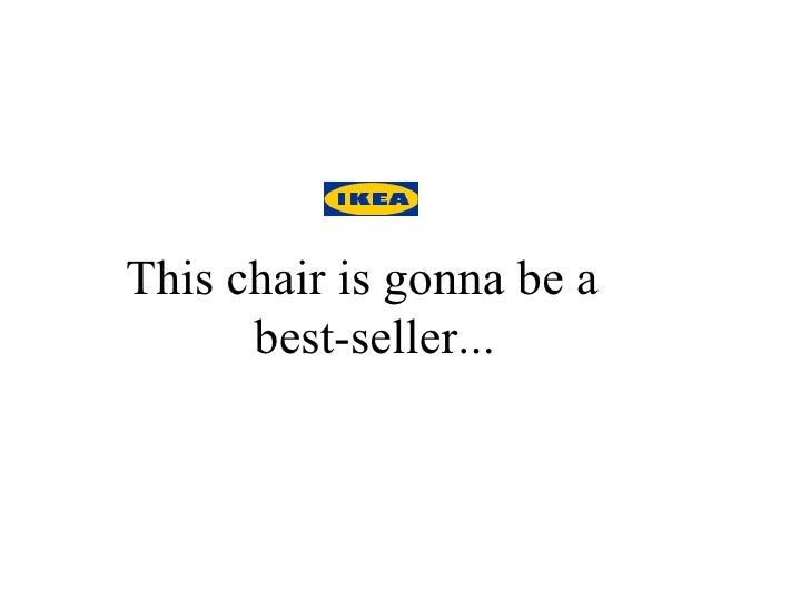 This chair is gonna be a  best-seller...