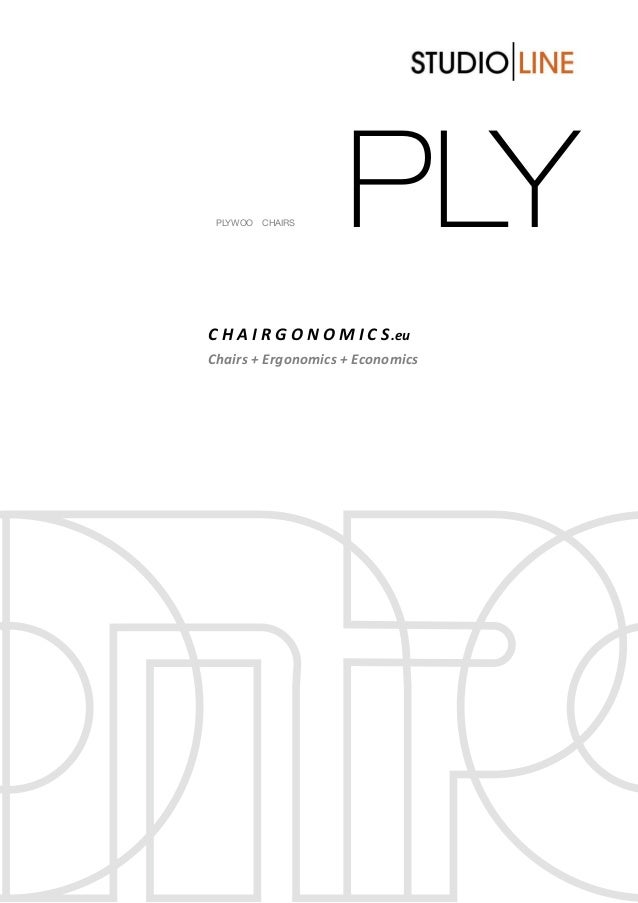 PLYEU T PLYWOOD CHAIRS C H A I R G O N O M I C S.eu Chairs + Ergonomics + Economics