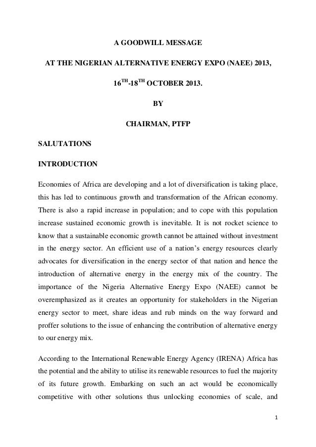 A GOODWILL MESSAGE AT THE NIGERIAN ALTERNATIVE ENERGY EXPO (NAEE) 2013, 16TH-18TH OCTOBER 2013. BY CHAIRMAN, PTFP SALUTATI...