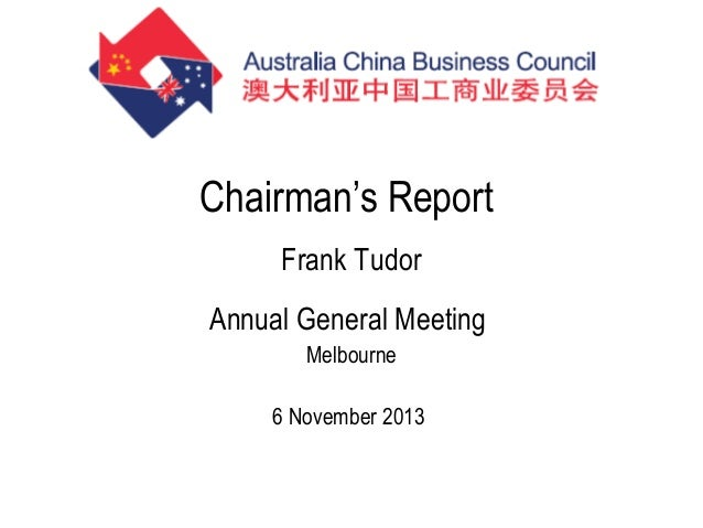 Chairman's Report Frank Tudor Annual General Meeting Melbourne 6 November 2013