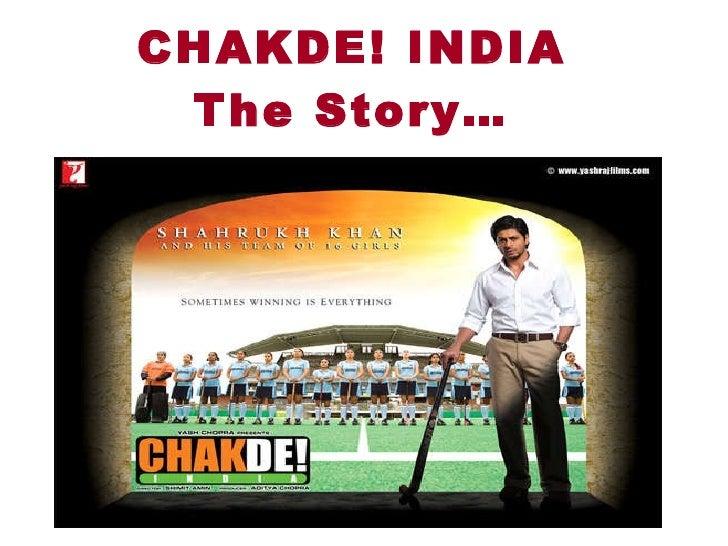 CHAKDE! INDIA The Story…