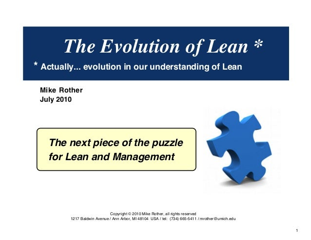 The Evolution of Lean *  * Actually... evolution in our understanding of Lean  The next piece of the puzzle  for Lean and ...