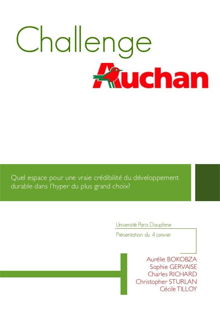 ChallengeQuel espace pour une vraie crédibilité du développementdurable dans lhyper du plus grand choix?                  ...