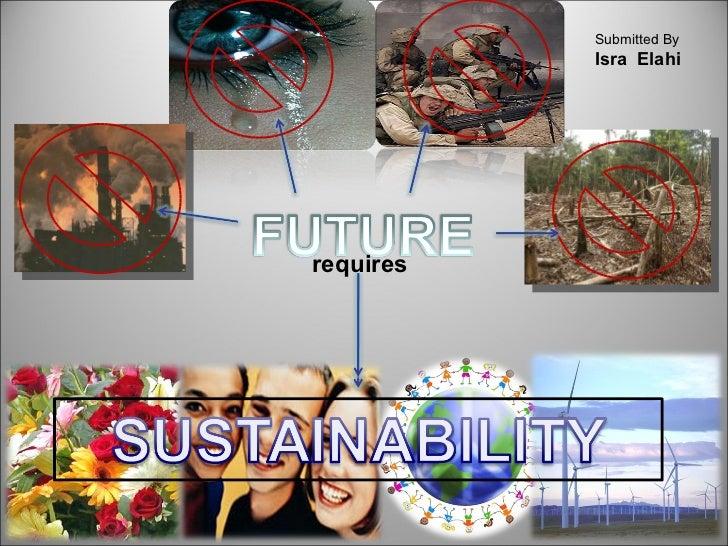 [Challenge:Future] Future requires Sustainability
