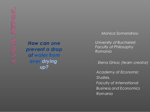      Monica Somandroiu How can one         University of Bucharest,                     Faculty of Philosophyprevent a dr...