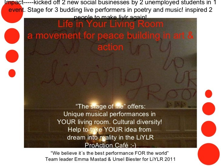 """Life in Your Living Room a movement for peace building in art & action """" The stage of life"""" offers: Unique musical perform..."""