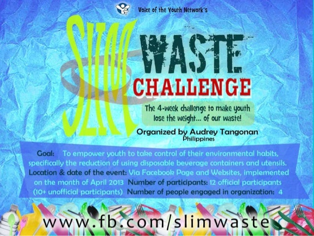 [Challenge:Future] Slim Waste Challenge: The 4-week Challenge To Make Youth Lose The Weight... Of Our Waste!