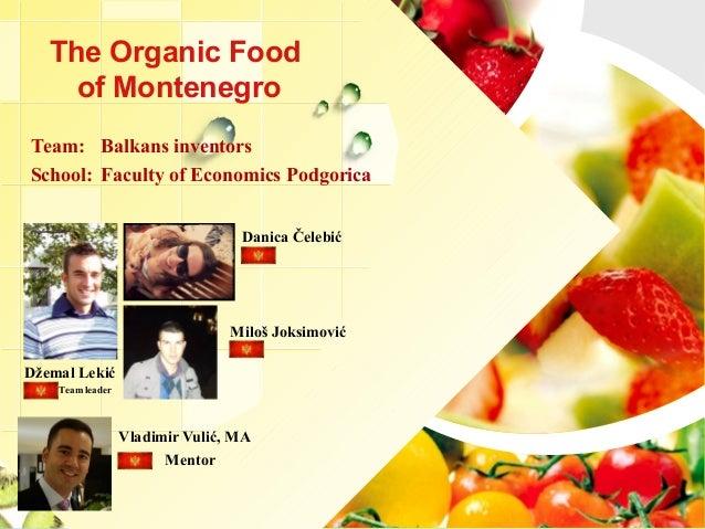 [Challenge:Future] The Organic Food of Montenegro