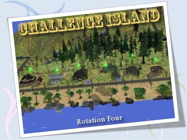 Challenge island   rotation 4 - midlock