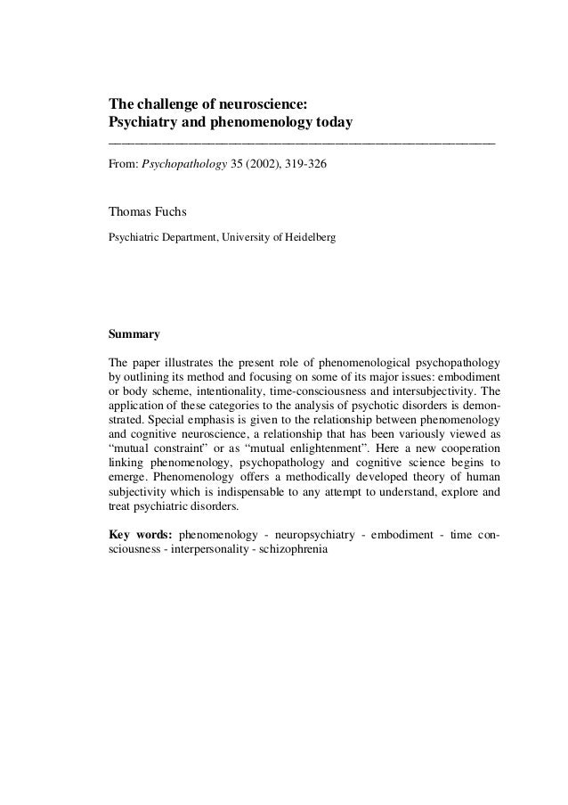 The challenge of neuroscience: Psychiatry and phenomenology today ________________________________________________________...