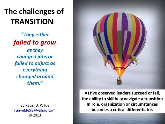 Challenge of transition
