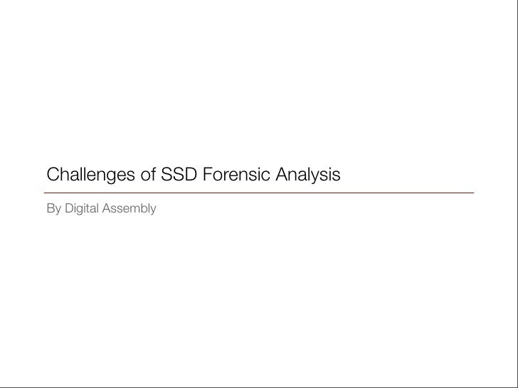 Challenges Of SSD Forensic Analysis