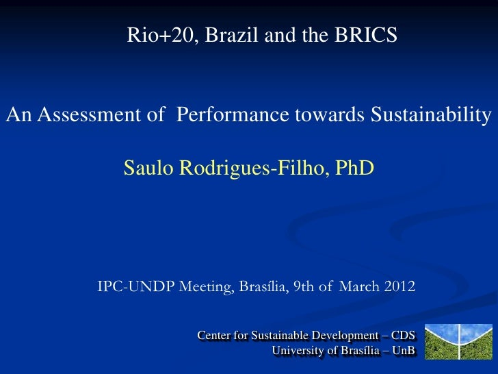 Challenges Ahead of Rio+20 and Opportunities for Brazil and the Developing World in Advancing the Sustainable Development Agenda