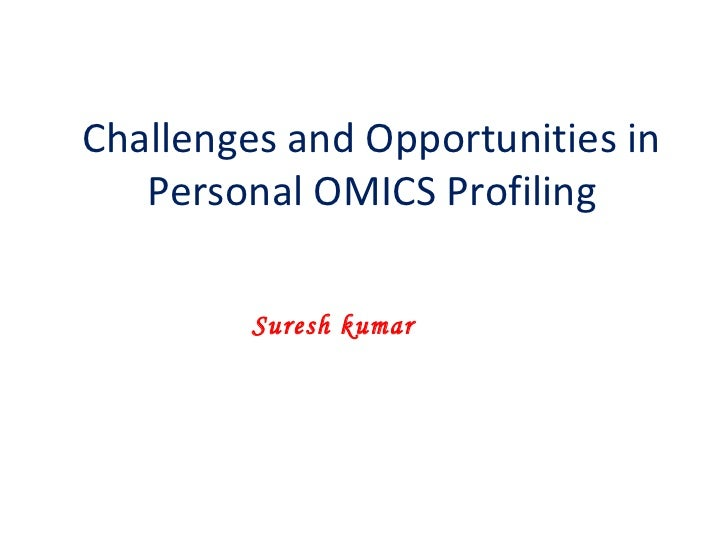 Challenges and opportunities in personal omics profiling