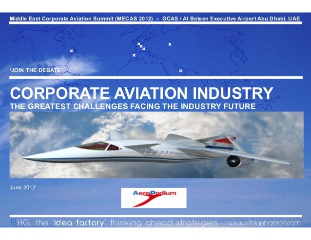 What are the greatest challenges facing the future of the corporate aviation industry?