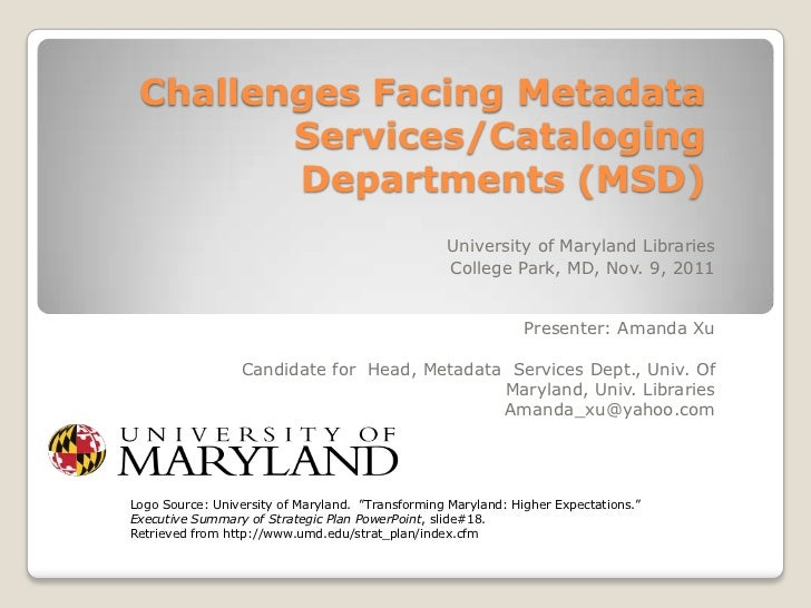 Challenges Facing Metadata        Services/Cataloging        Departments (MSD)                                            ...