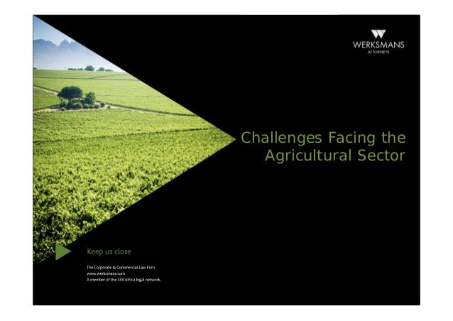 Challenges facing the agricultural sector