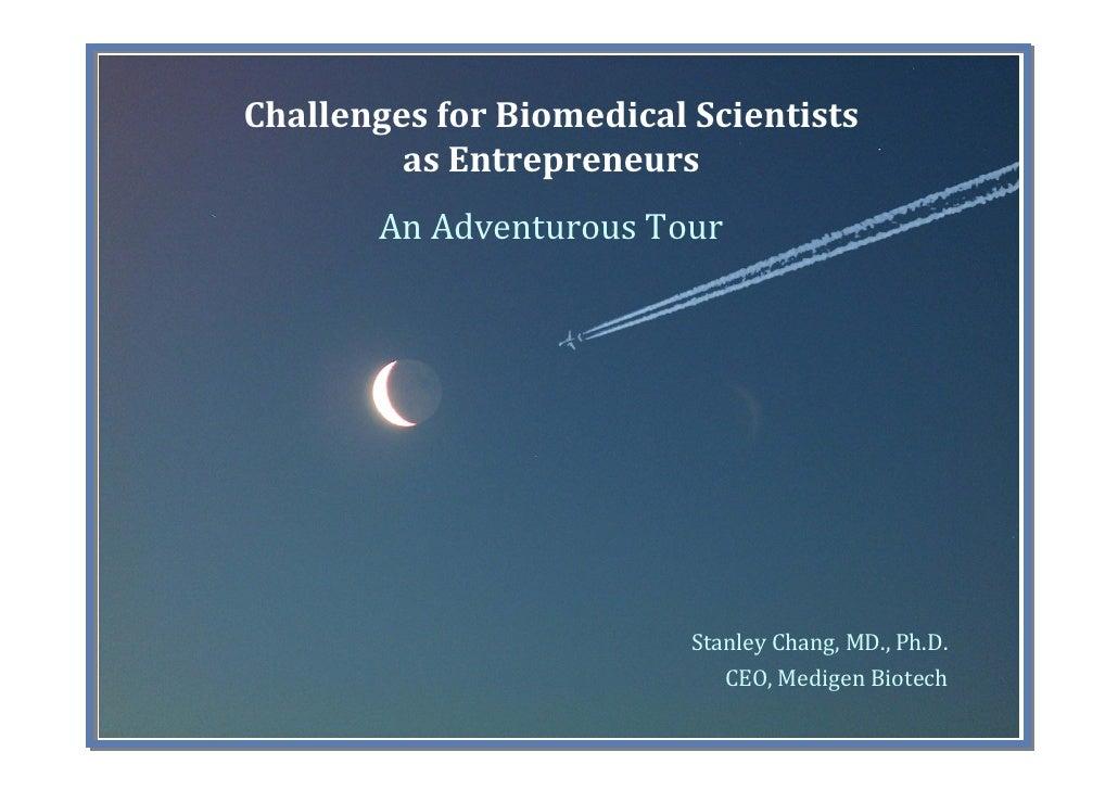 ChallengesforBiomedicalScientists          asEntrepreneurs         AnAdventurousTour                               ...