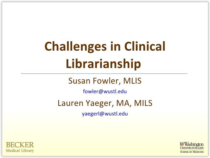 Challenges in clinical librarianship