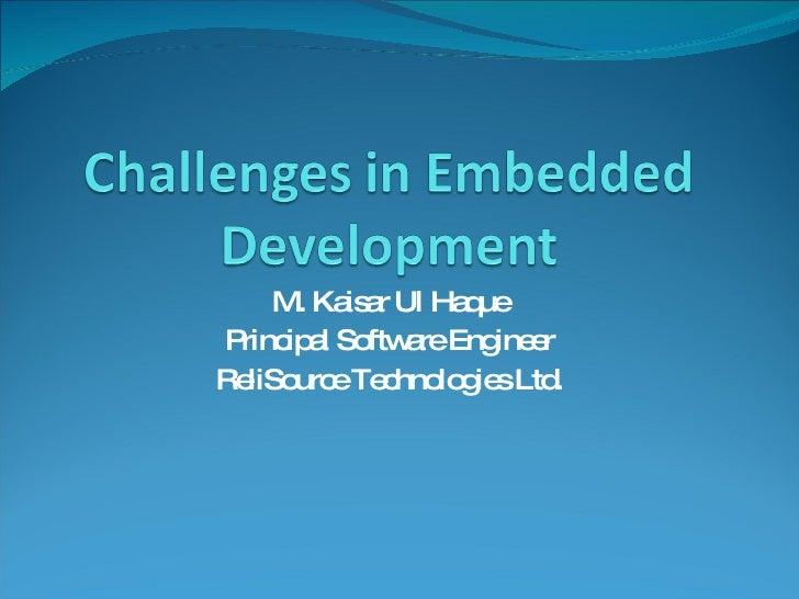 Challenges in Embedded Development
