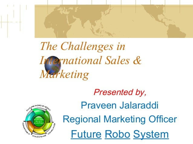 What Are Some Challenges That Firms Face for International Marketing?