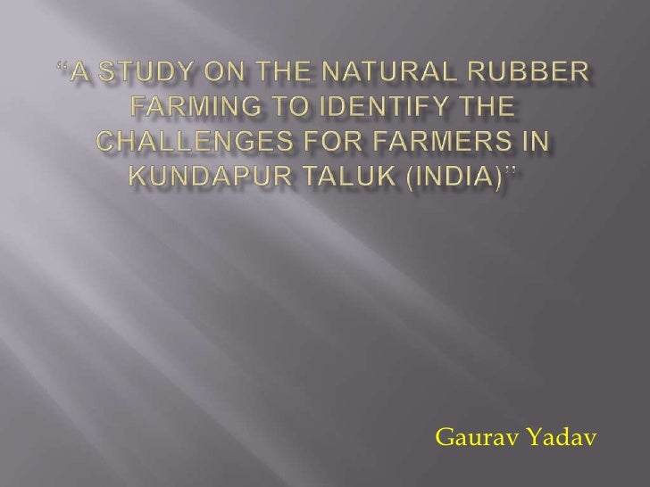 Challenges In Natural Rubber