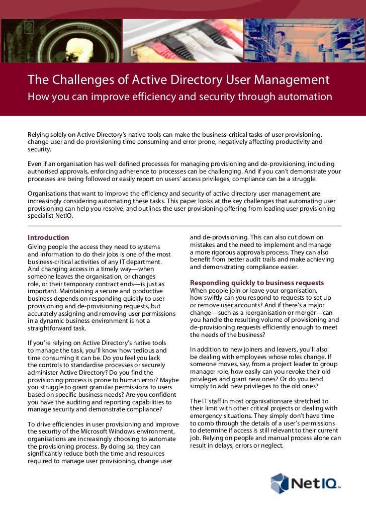 The Challenges of Active Directory User ManagementHow you can improve efficiency and security through automationRelying so...