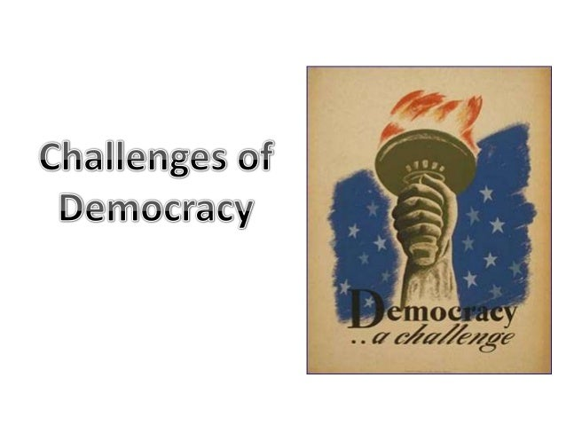 Challenges faced by the Indian democracyDifficulties are called challenges which are of greater importanceAnd should be ov...