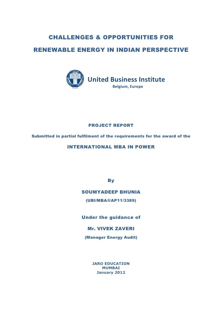 CHALLENGES & OPPORTUNITIES FORRENEWABLE ENERGY IN INDIAN PERSPECTIVE                         United Business Institutes   ...