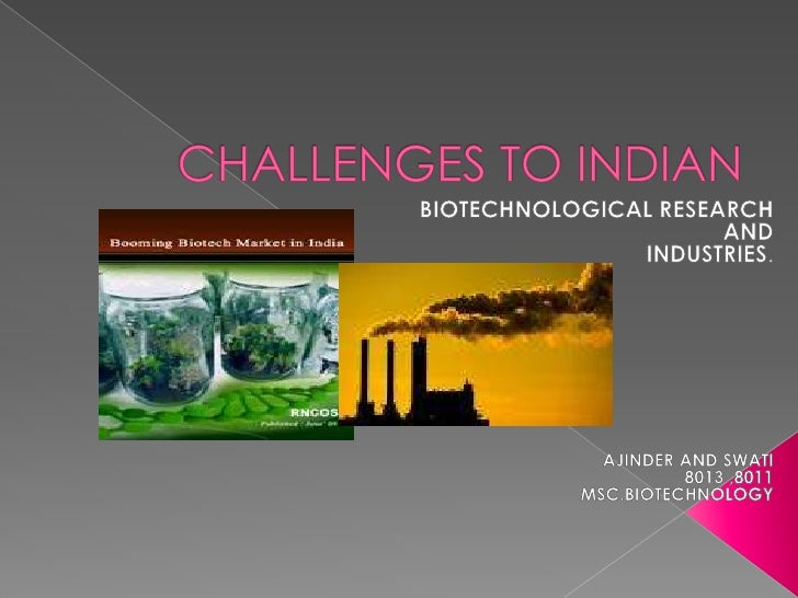 Challenges to indian bt industry