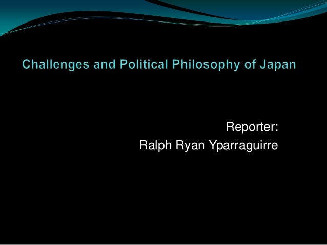 Challenges and Political Philosophy of Japan