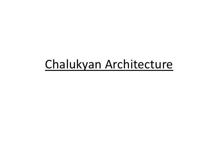 Chalukyan Architecture