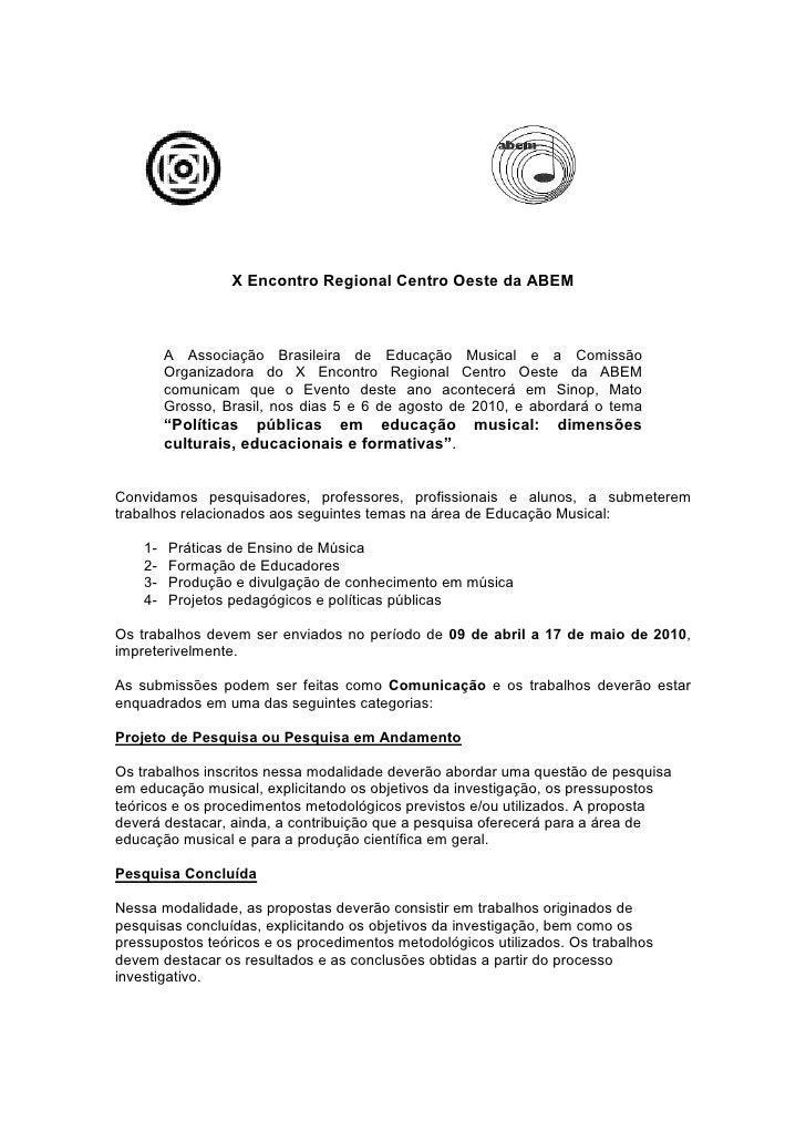 X Encontro Regional Centro Oeste da ABEM             A Associação Brasileira de Educação Musical e a Comissão          Org...