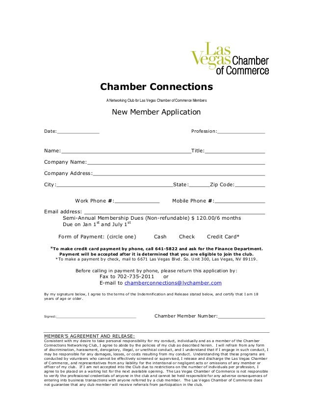 Chamber Connections A Networking Club for Las Vegas Chamber of Commerce Members New Member Application Date: Profession: N...