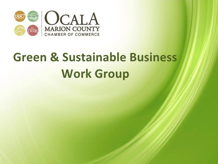 Ocala/Marion County Chamber Green & Sustainable Workgroup