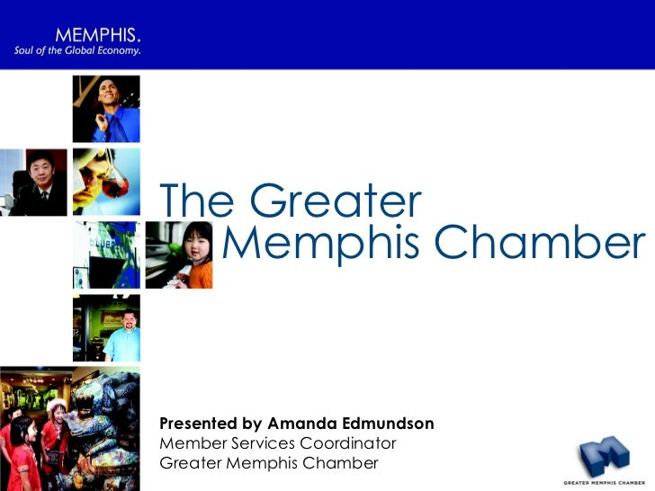 Greater Memphis Chamber Orientation