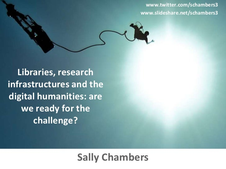 Libraries, research infrastructures and the digital humanities: are we ready for the challenge?