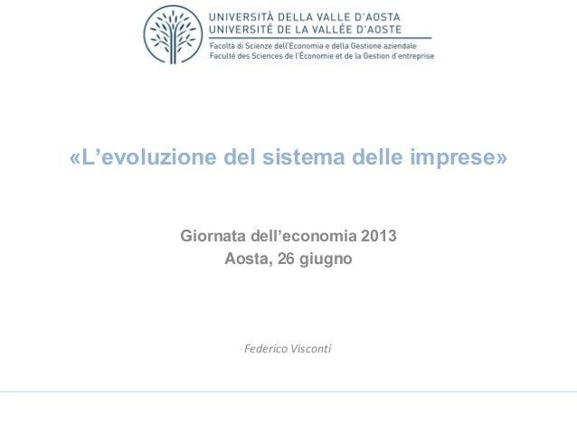 23 giugno 2013: Intervento professor Federico Visconti (Università della Valle d'Aosta - Economia)