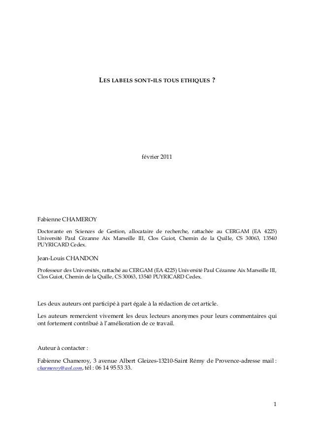LES LABELS SONT-ILS TOUS ETHIQUES ?  février 2011  Fabienne CHAMEROY Doctorante en Sciences de Gestion, allocataire de rec...