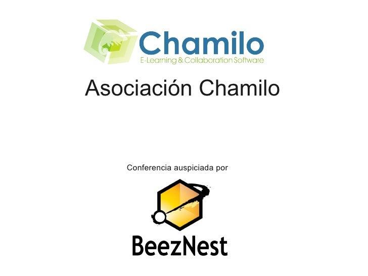 Asociación Chamilo      Conferencia auspiciada por