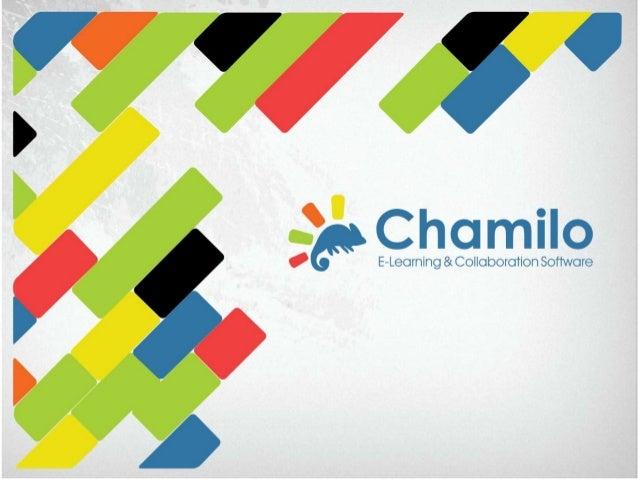 Chamilo Past, present, future Projects, plans and hopes Chamiluda Madrid 2013 Frans Kamp Treasurer, Chamilo Association - ...