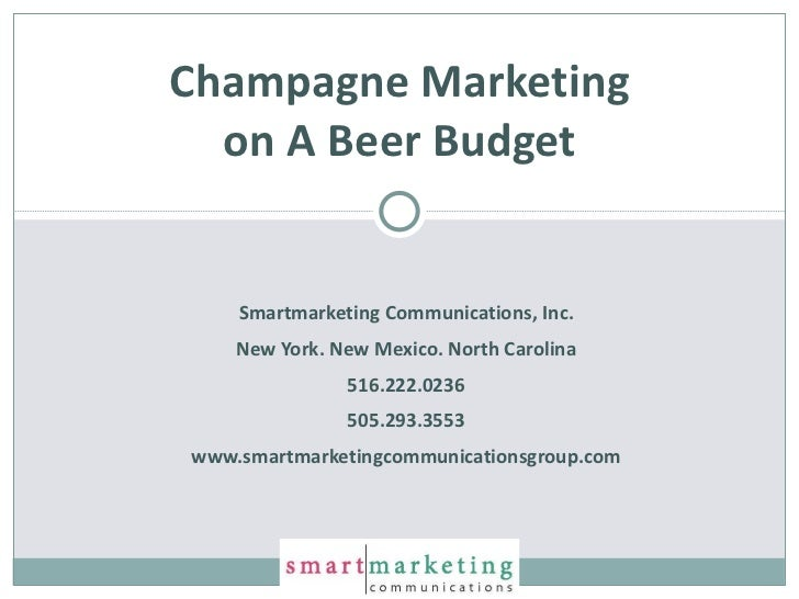 Smartmarketing Communications, Inc. New York. New Mexico. North Carolina 516.222.0236 505.293.3553 www.smartmarketingcommu...