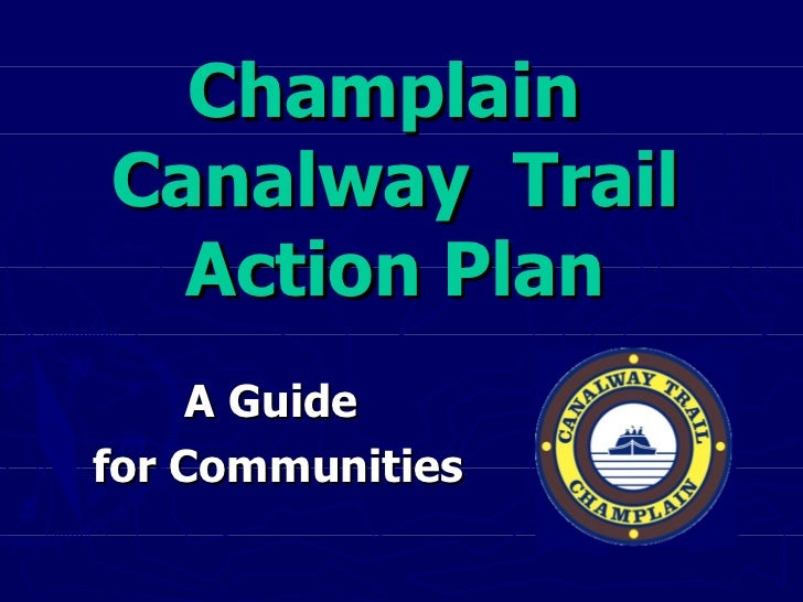 Champlain  Canalway  Trail Action Plan A Guide  for Communities