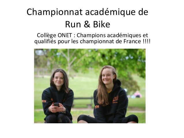 Championnat académique de Run & Bike Collège ONET : Champions académiques et qualifiés pour les championnat de France !!!!