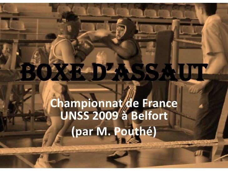 BOXE D'ASSAUT<br />Championnat de France UNSS 2009 à Belfort    <br />(par M. Pouthé)<br />