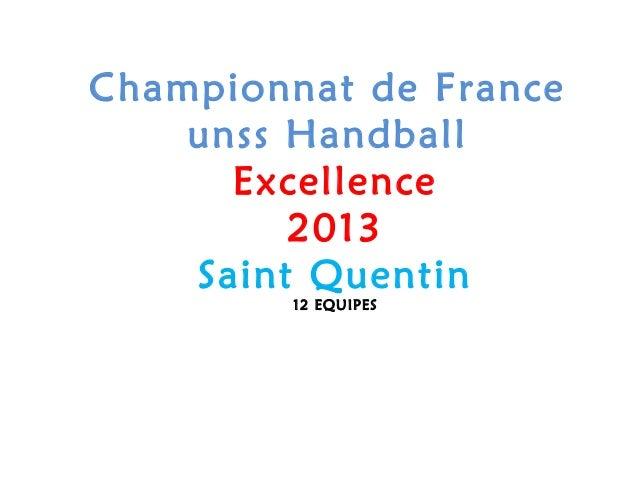 Championnat de Franceunss HandballExcellence2013Saint Quentin12 EQUIPES