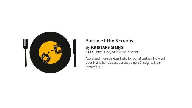 Battle of the Screens