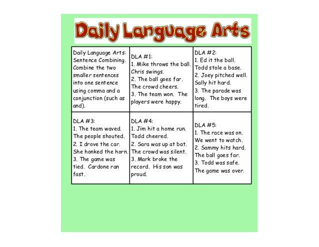 Daily Language Arts:                              DLA #2:                       DLA #1:Sentence Combining.                ...