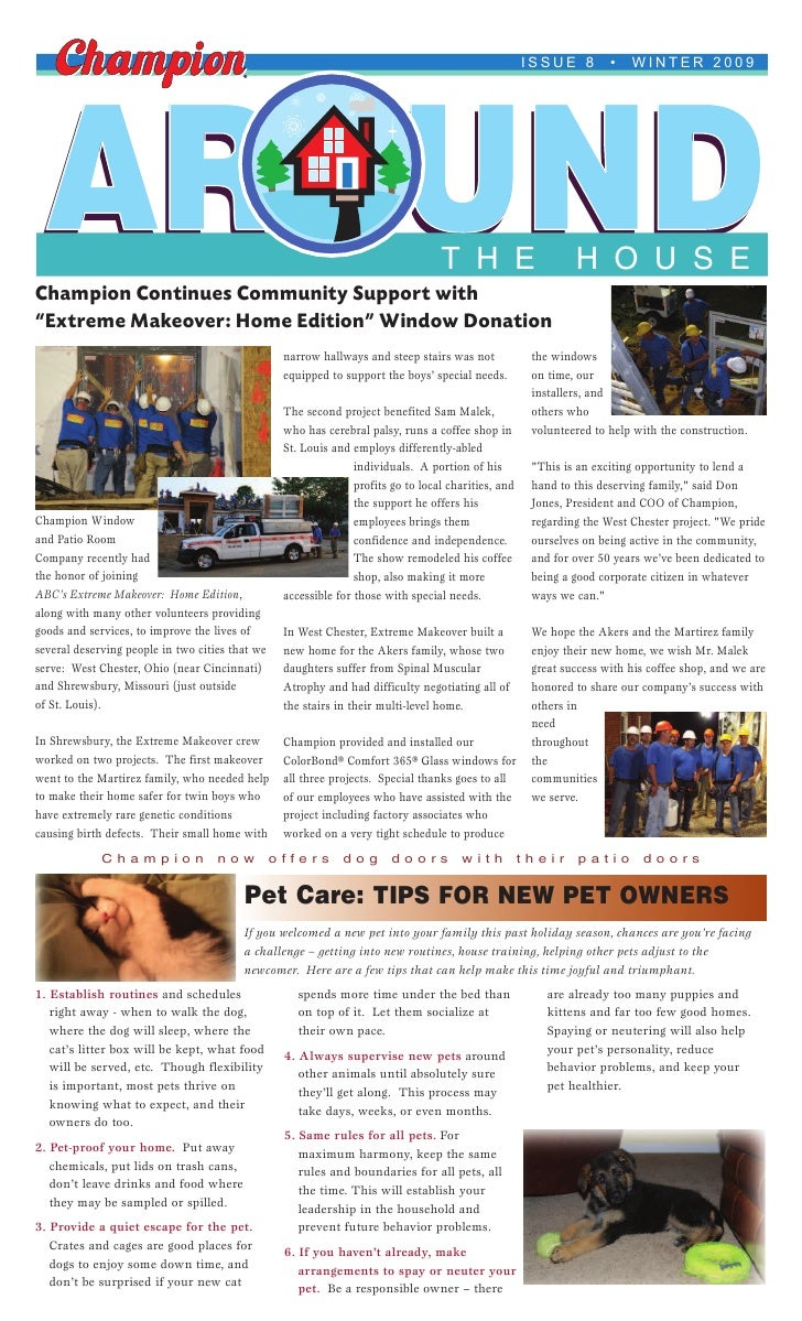 ISSUE 8         •   WINTER 2009      AROUND Champion Continues Community Support with                                     ...
